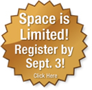 Space is limited! Register by September 3! Click Here.
