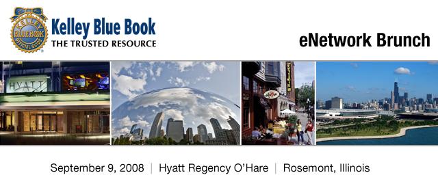 Kelley Blue Book eNetwork Brunch - Chicago, September 9, 2008, Hyatt Regency O'Hare, Rosemont, Illinois